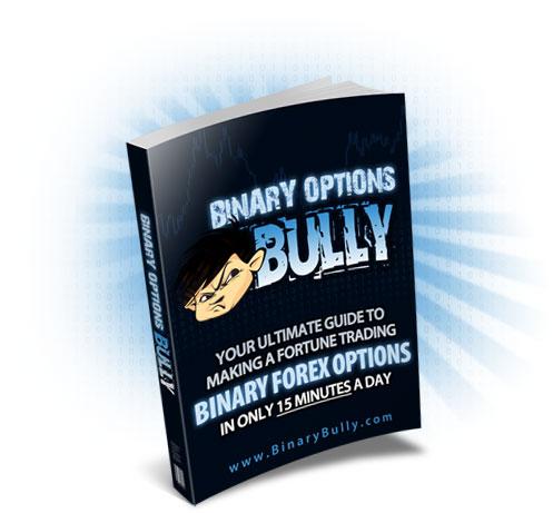 Binary Options Bully Strategy