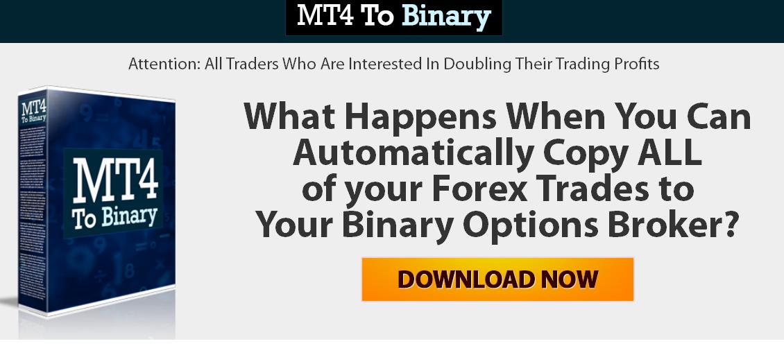 MT4 to Binary